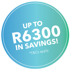 Up To R6300 in Savings.